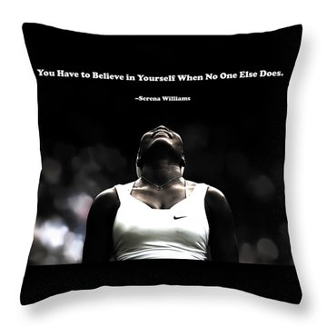 Serena Williams Quote 2a Throw Pillow by Brian Reaves