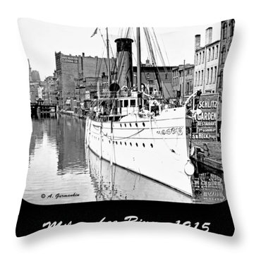 Throw Pillow featuring the photograph Ship In Milwaukee River C 1915 by A Gurmankin