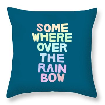 Somewhere Over The Rainbow Throw Pillow by Priscilla Wolfe
