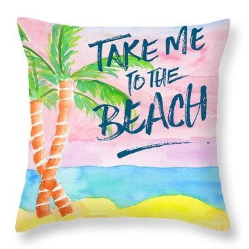 Take Me To The Beach Palm Trees Watercolor Painting Throw Pillow by Beverly Claire Kaiya