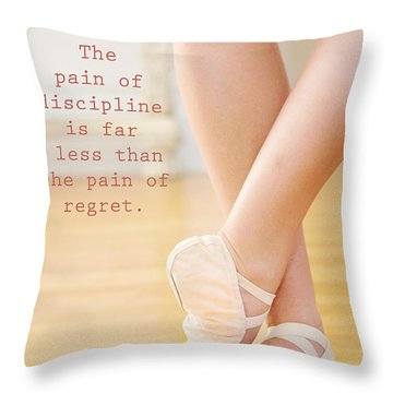 The Pain Of Discipline Throw Pillow by Kim Fearheiley