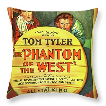 The Phantom Of The West 1931 Throw Pillow by Mountain Dreams