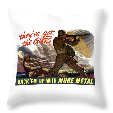 They've Got The Guts Throw Pillow by War Is Hell Store