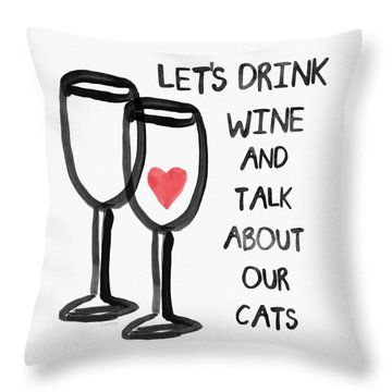 Wine And Cats- Art By Linda Woods Throw Pillow by Linda Woods