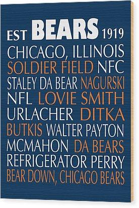 Chicago Bears Wood Print by Jaime Friedman