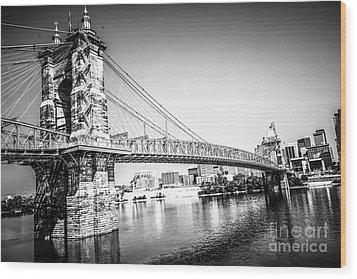 Cincinnati Roebling Bridge Black And White Picture Wood Print by Paul Velgos