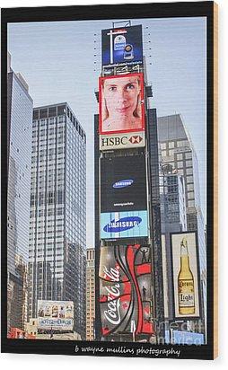 New York New York Wood Print by B Wayne Mullins
