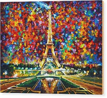 Paris Of My Dreams Wood Print by Leonid Afremov