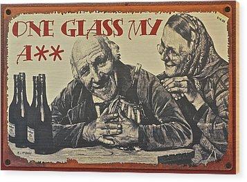 Wine Is Fine Wood Print by Frozen in Time Fine Art Photography