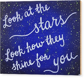 8x10 Look At The Stars Wood Print by Michelle Eshleman
