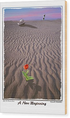 A New Beginning Wood Print by Mike McGlothlen