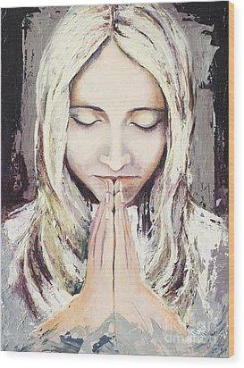 A Prayer... Wood Print by Elisabeta Hermann