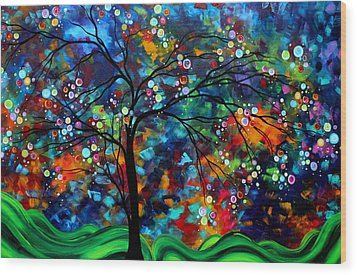 Abstract Art Original Landscape Painting Bold Colorful Design Shimmer In The Sky By Madart Wood Print by Megan Duncanson