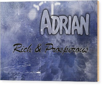 Adrian - Rich And Prosperous Wood Print by Christopher Gaston