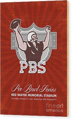 American Pro Football Bowl Retro Poster Art Wood Print by Aloysius Patrimonio