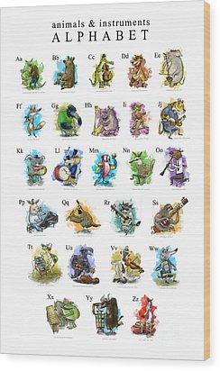 Animals And Instruments Alphabet Wood Print by Sean Hagan