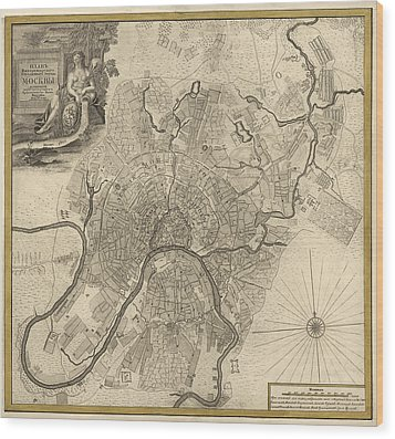Antique Map Of Moscow Russia By Ivan Fedorovich Michurin - 1745 Wood Print by Blue Monocle