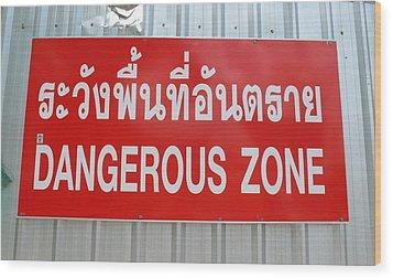 Bangkok Dangerous Zone Wood Print by Gregory Smith