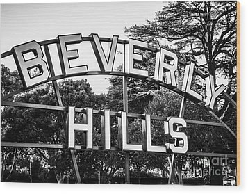 Beverly Hills Sign In Black And White Wood Print by Paul Velgos