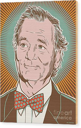 Bill Murray Pop Art Wood Print by Jim Zahniser