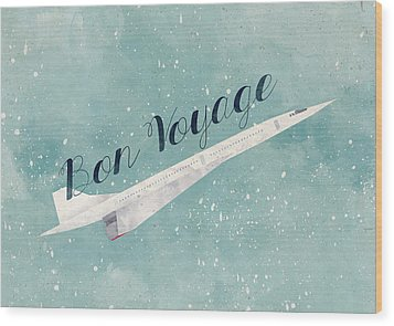 Bon Voyage Wood Print by Randoms Print