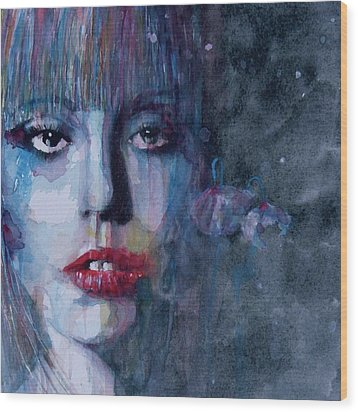 Born This Way Wood Print by Paul Lovering