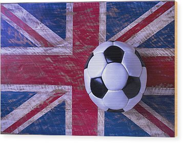 British Flag And Soccer Ball Wood Print by Garry Gay