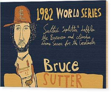 Bruce Sutter St Louis Cardinals Wood Print by Jay Perkins
