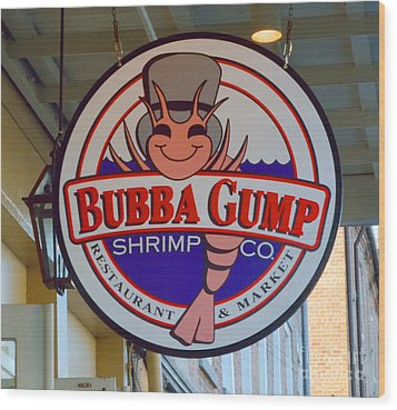 Bubba Gump Shrimp Sign Wood Print by Alys Caviness-Gober