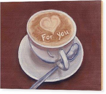 Caffe Latte Wood Print by Anastasiya Malakhova