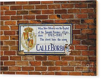 Calle Borbo Wood Print by Susie Hoffpauir