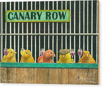 Canary Row... Wood Print by Will Bullas