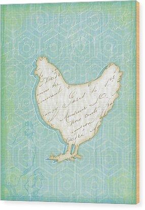 Chicken Wood Print by Jennifer Pugh