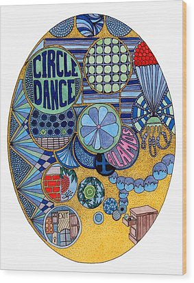 Circle Dance Wood Print by Gregory Carrico