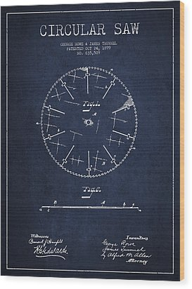 Circular Saw Patent Drawing From 1899 Wood Print by Aged Pixel