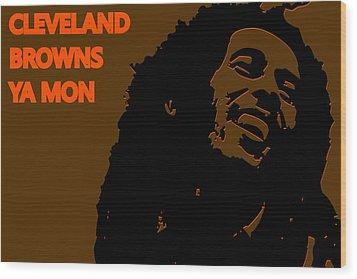 Cleveland Browns Ya Mon Wood Print by Joe Hamilton