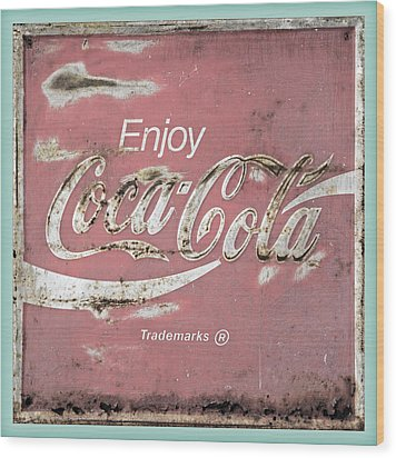 Coca Cola Pastel Grunge Sign Wood Print by John Stephens