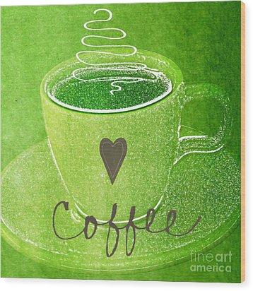 Coffee Wood Print by Linda Woods