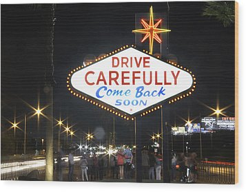 Come Back Soon Las Vegas  Wood Print by Mike McGlothlen
