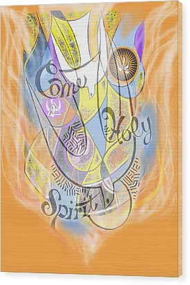 Come Holy Spirit Come Wood Print by Anne Cameron Cutri