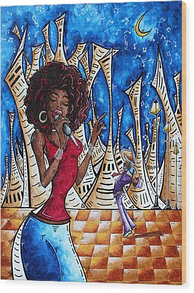Contemporary New Orleans Jazz Blues Original Painting Singin In The Streets Wood Print by Megan Duncanson