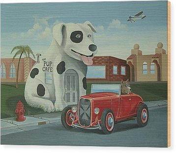 Cruisin' At The Pup Cafe Wood Print by Stuart Swartz