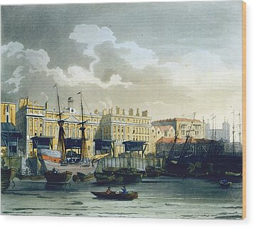 Custom House From The River Thames Wood Print by T. & Pugin, A.C. Rowlandson