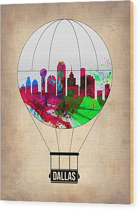 Dallas Air Balloon Wood Print by Naxart Studio