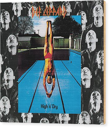 Def Leppard - High 'n' Dry 1981 Wood Print by Epic Rights