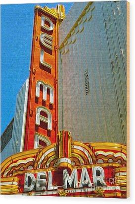 Del Mar Theater - Santa Cruz - 02 Wood Print by Gregory Dyer