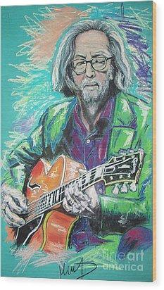 Eric Clapton Wood Print by Melanie D