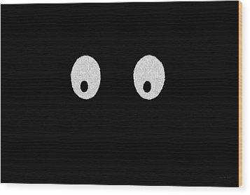 Eyes - My Eyes Are Up Here Wood Print by Mike Savad