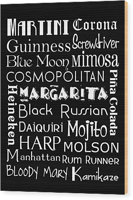 Favorite Drinks  Wood Print by Jaime Friedman
