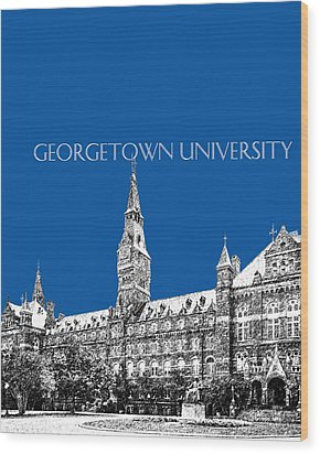 Georgetown University - Royal Blue Wood Print by DB Artist